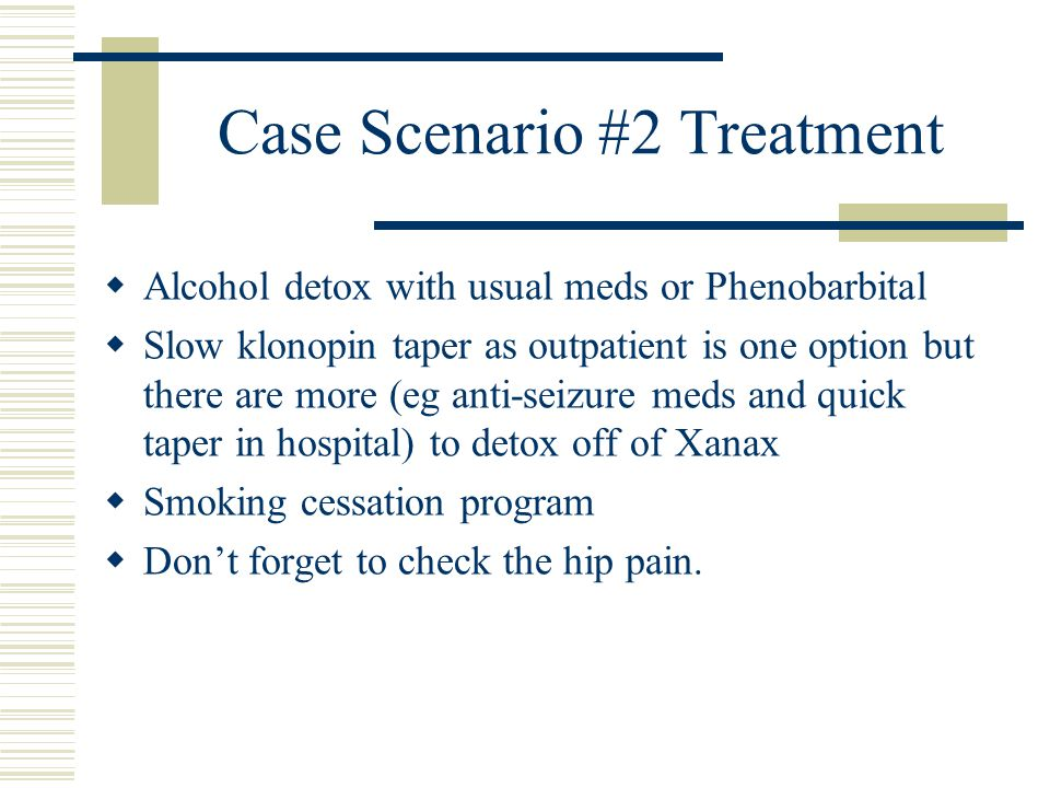 Case Scenario #2 Treatment