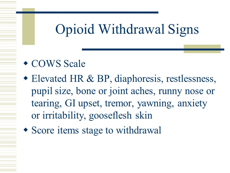 Opioid Withdrawal Signs