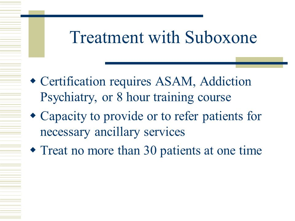 Treatment with Suboxone