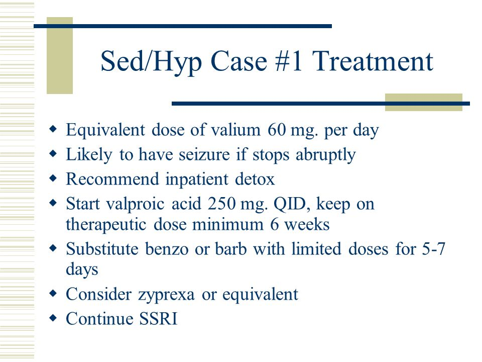 Sed/Hyp Case #1 Treatment