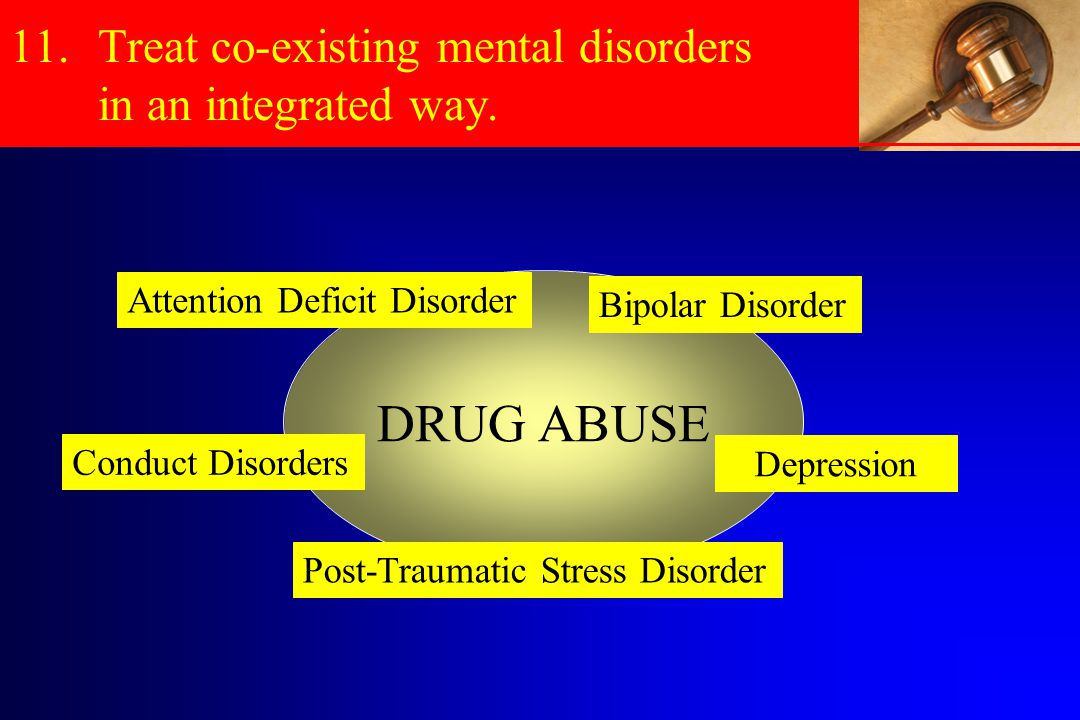 Treat co-existing mental disorders in an integrated way.