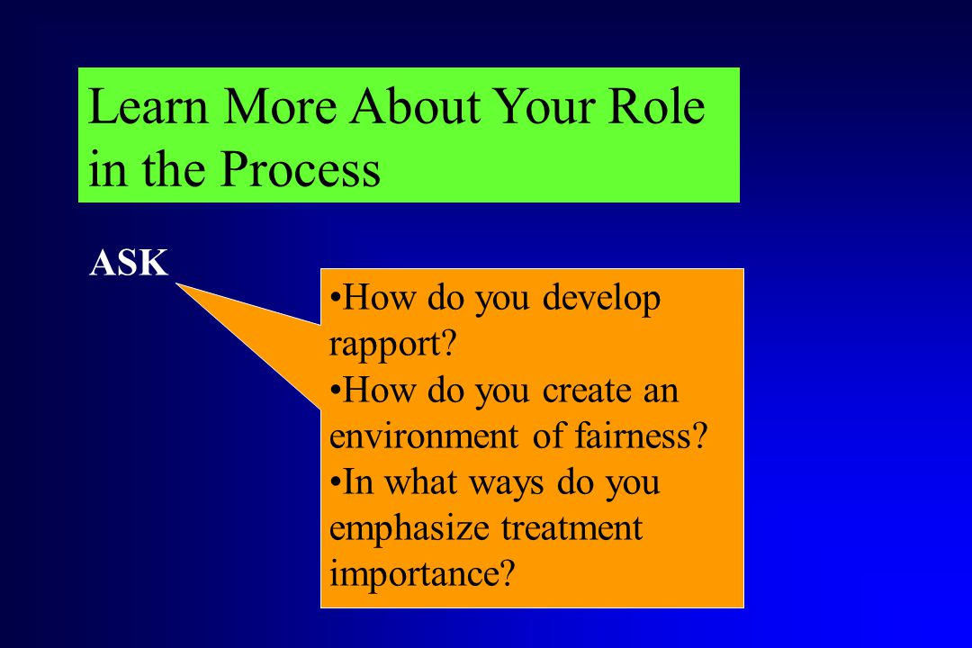 Learn More About Your Role in the Process