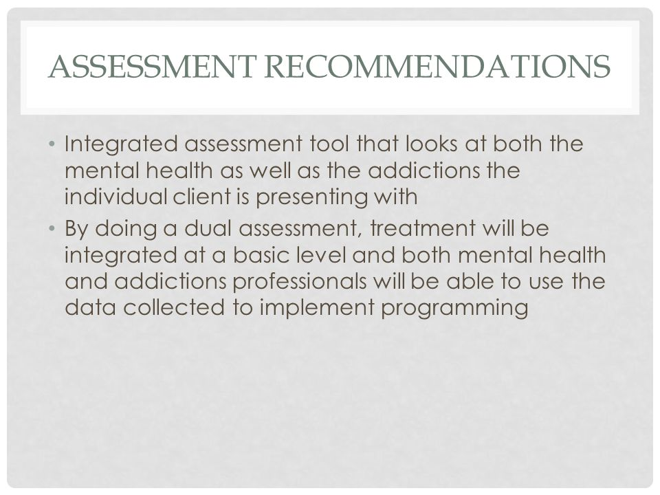 ASSESSMENT RECOMMENDATIONS