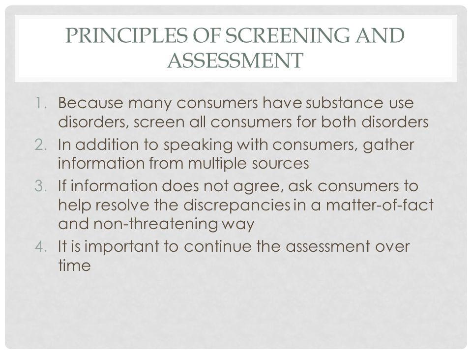 PRINCIPLES OF SCREENING AND ASSESSMENT
