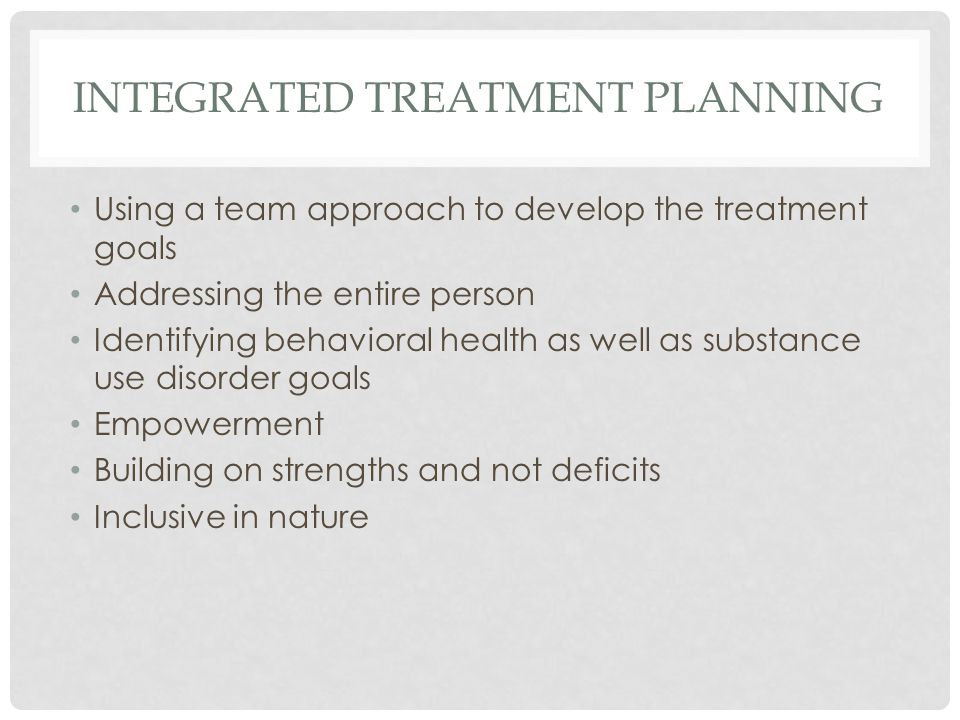 INTEGRATED TREATMENT PLANNING