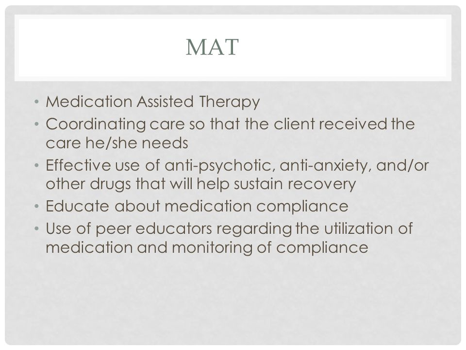 MAT Medication Assisted Therapy