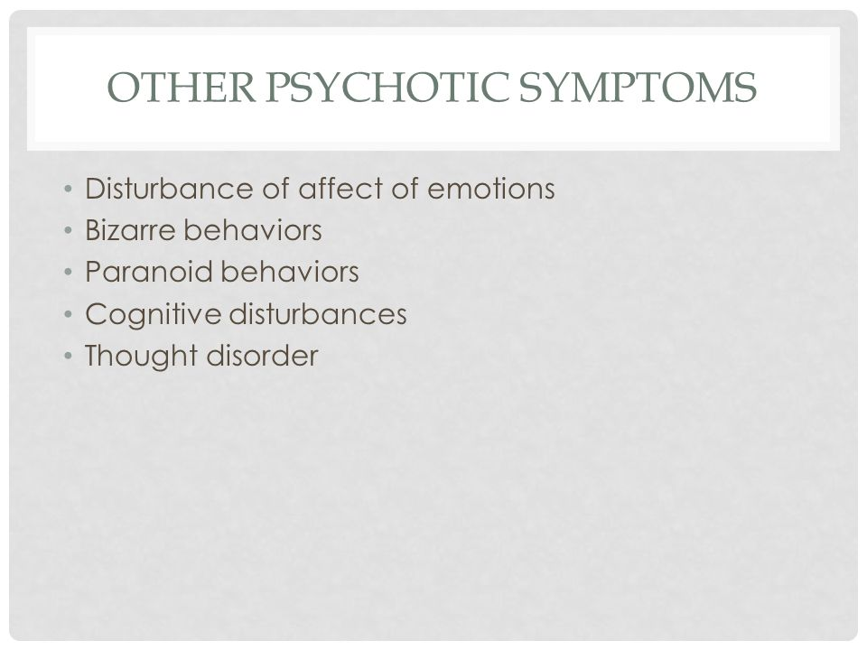 OTHER PSYCHOTIC SYMPTOMS