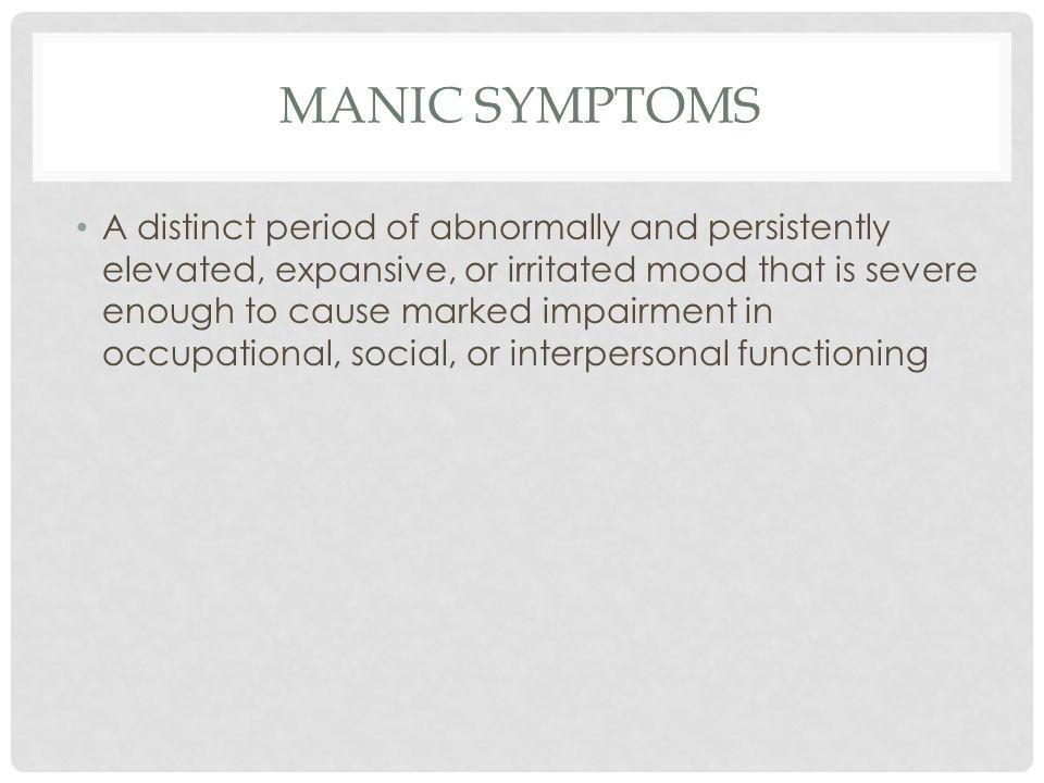 MANIC SYMPTOMS