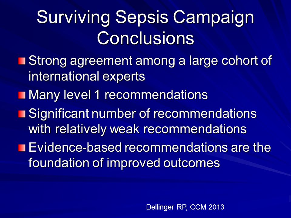Surviving Sepsis Campaign Conclusions