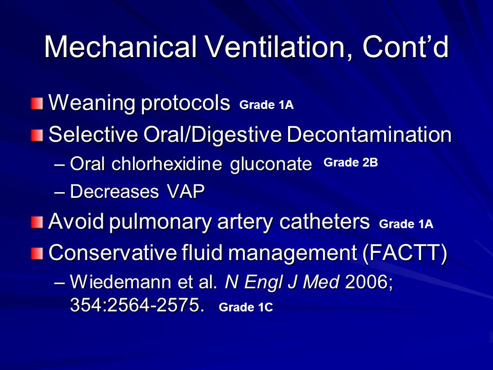 Mechanical Ventilation, Cont'd