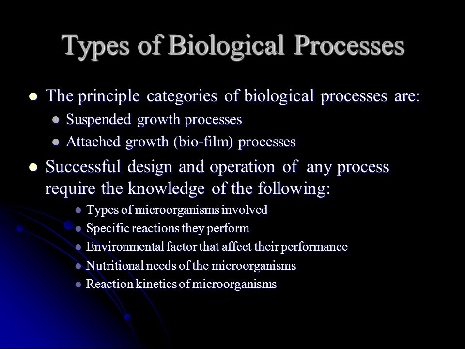 Types of Biological Processes