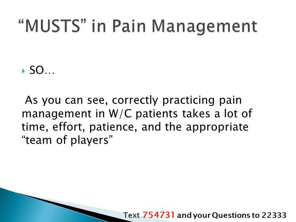 MUSTS in Pain Management