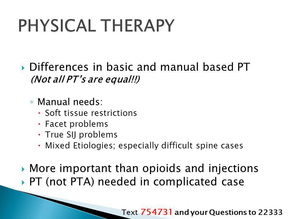PHYSICAL THERAPY Differences in basic and manual based PT