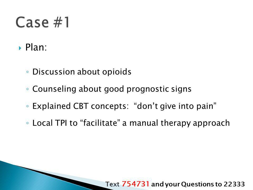 Case #1 Plan: Discussion about opioids