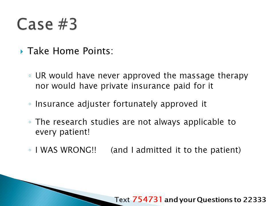Case #3 Take Home Points: