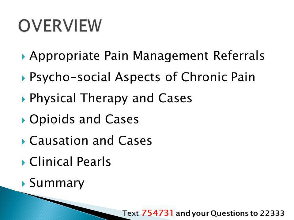 OVERVIEW Appropriate Pain Management Referrals