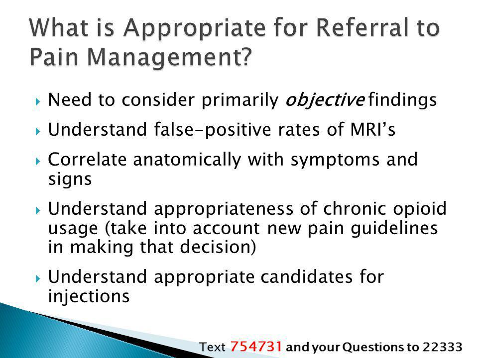 What is Appropriate for Referral to Pain Management