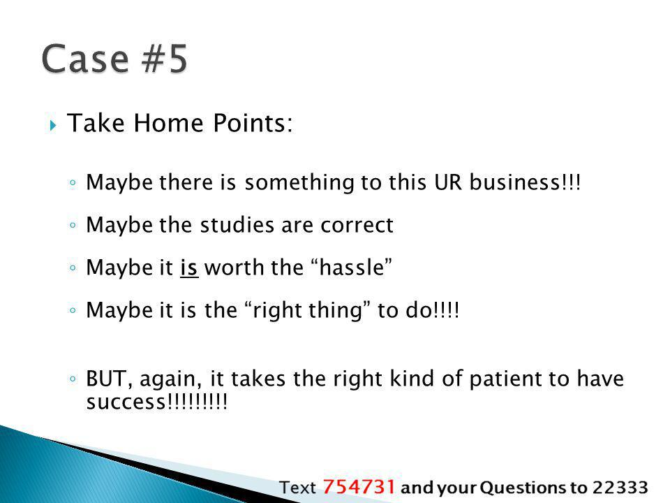 Case #5 Take Home Points: