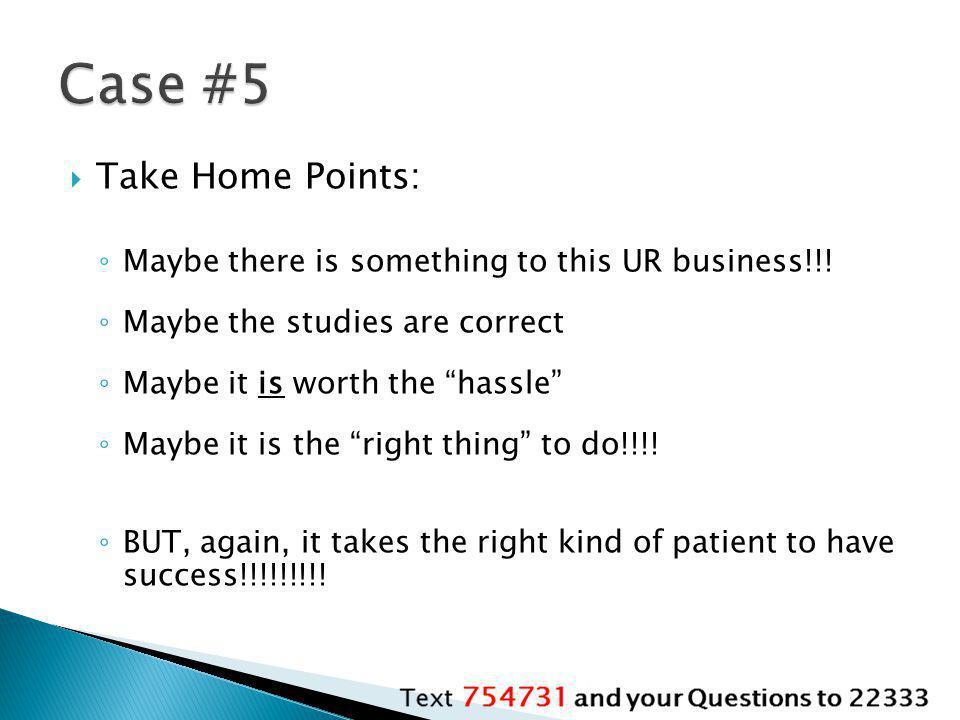 Case #5 Take Home Points:
