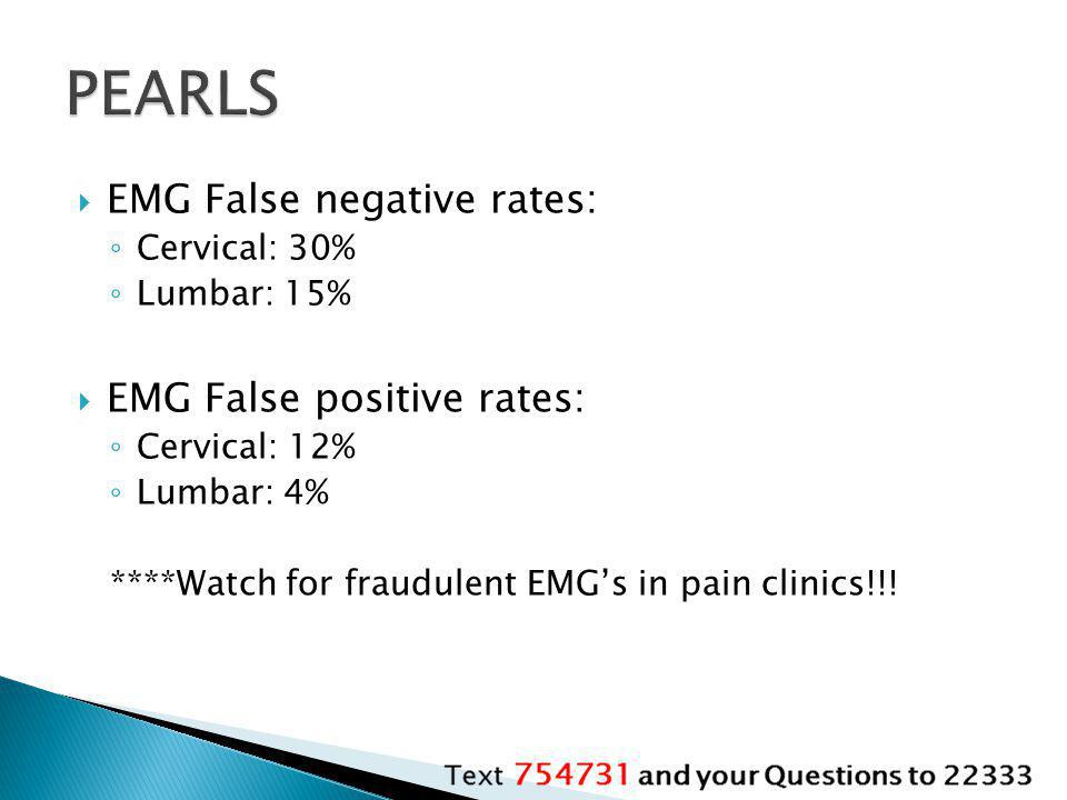 PEARLS EMG False negative rates: EMG False positive rates:
