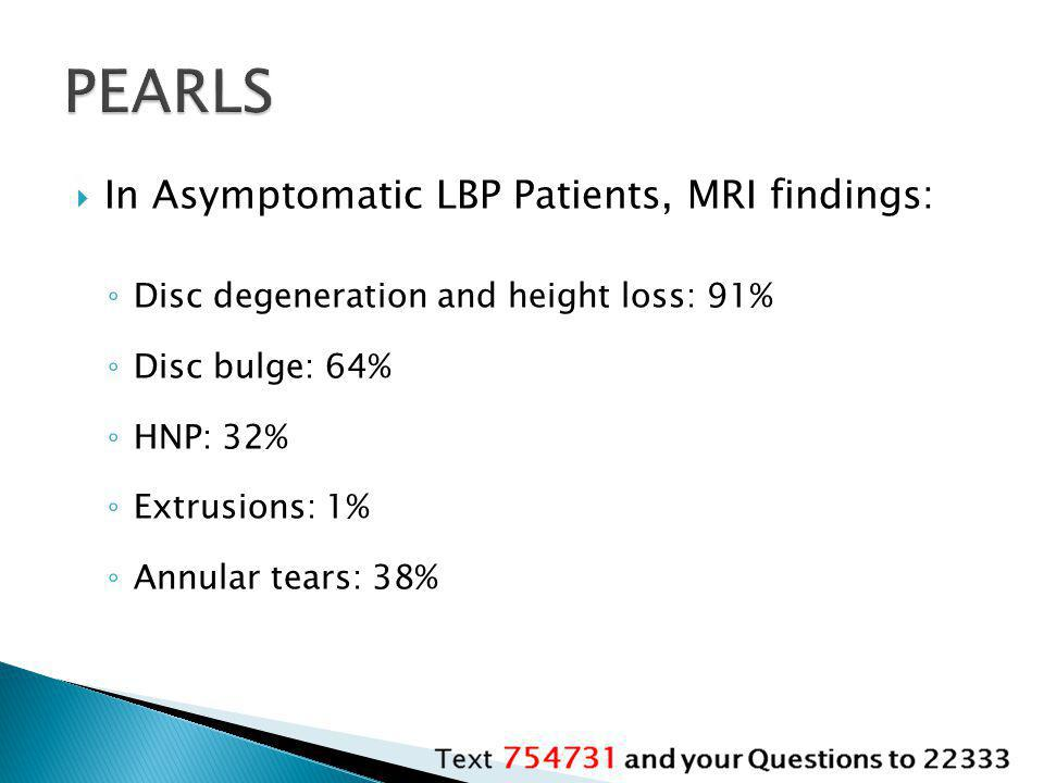 PEARLS In Asymptomatic LBP Patients, MRI findings: