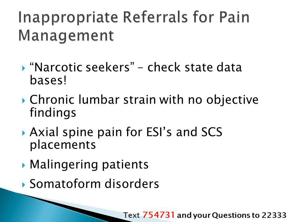 Inappropriate Referrals for Pain Management