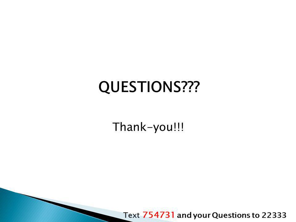 QUESTIONS Thank-you!!!