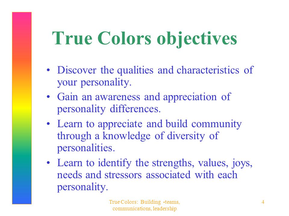 True Colors objectives