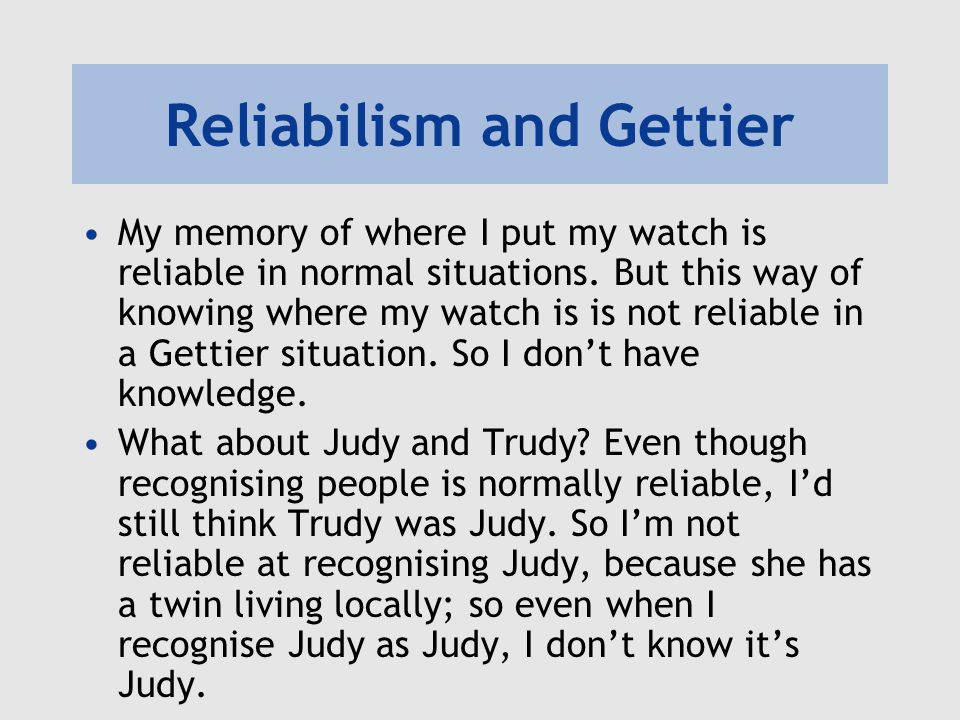 Reliabilism and Gettier