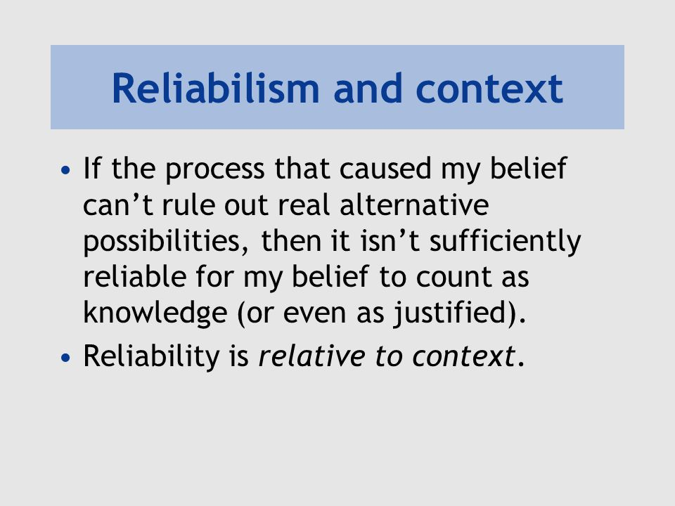 Reliabilism and context