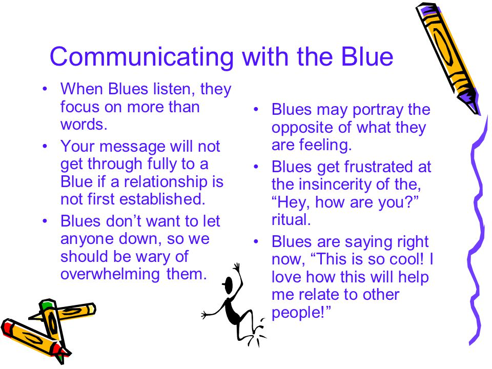 Communicating with the Blue