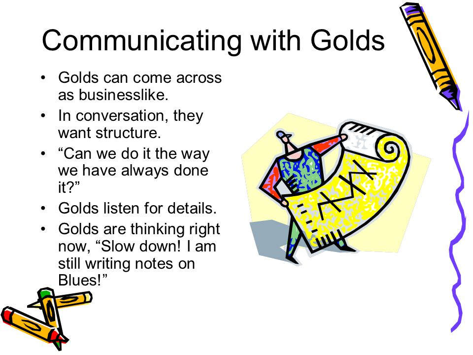 Communicating with Golds