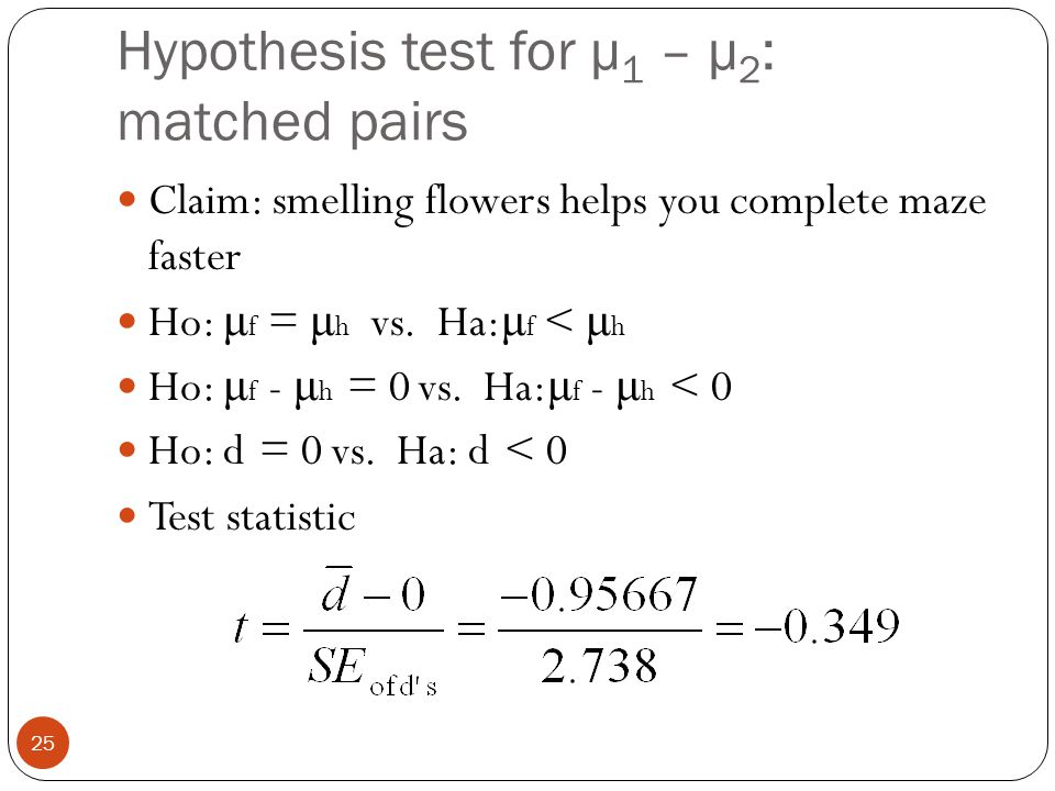 Hypothesis test for μ1 – μ2: matched pairs