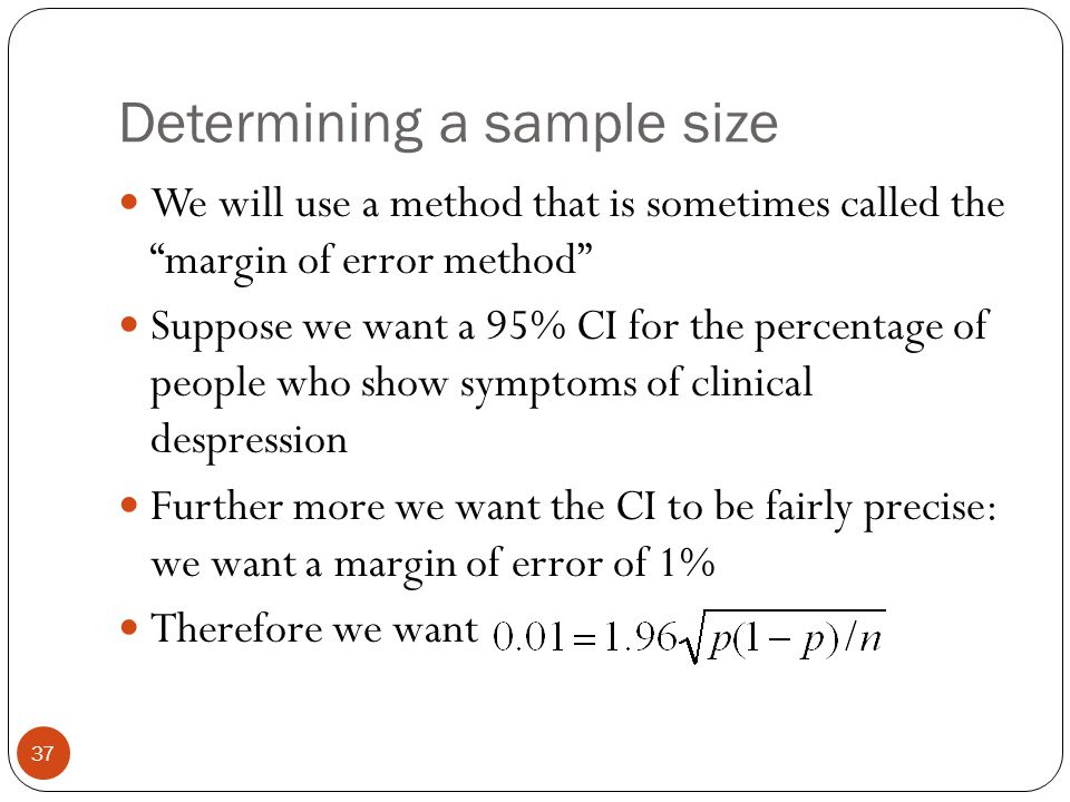 Determining a sample size