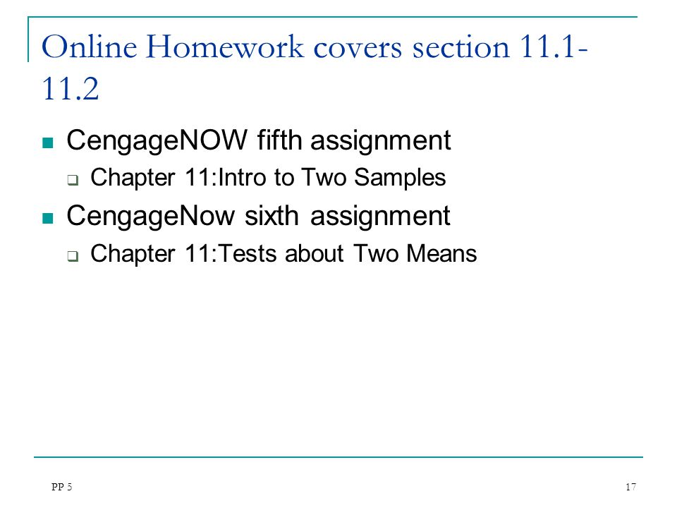 Online Homework covers section 11.1-11.2