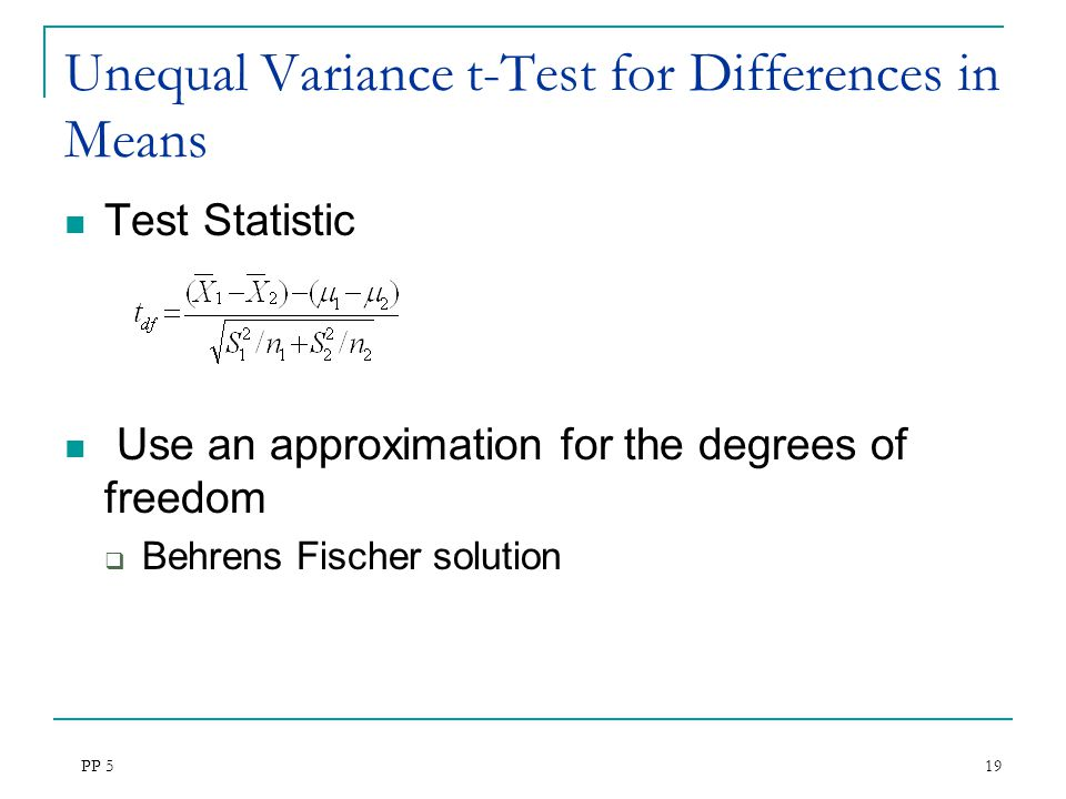 Unequal Variance t-Test for Differences in Means