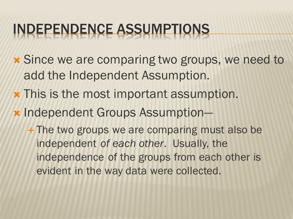 Independence Assumptions