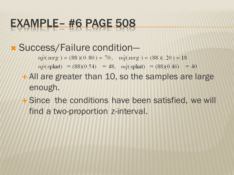 Example– #6 Page 508 Success/Failure condition—