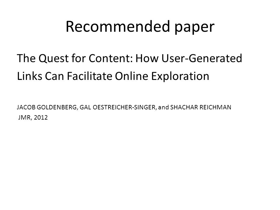 Recommended paper The Quest for Content: How User-Generated