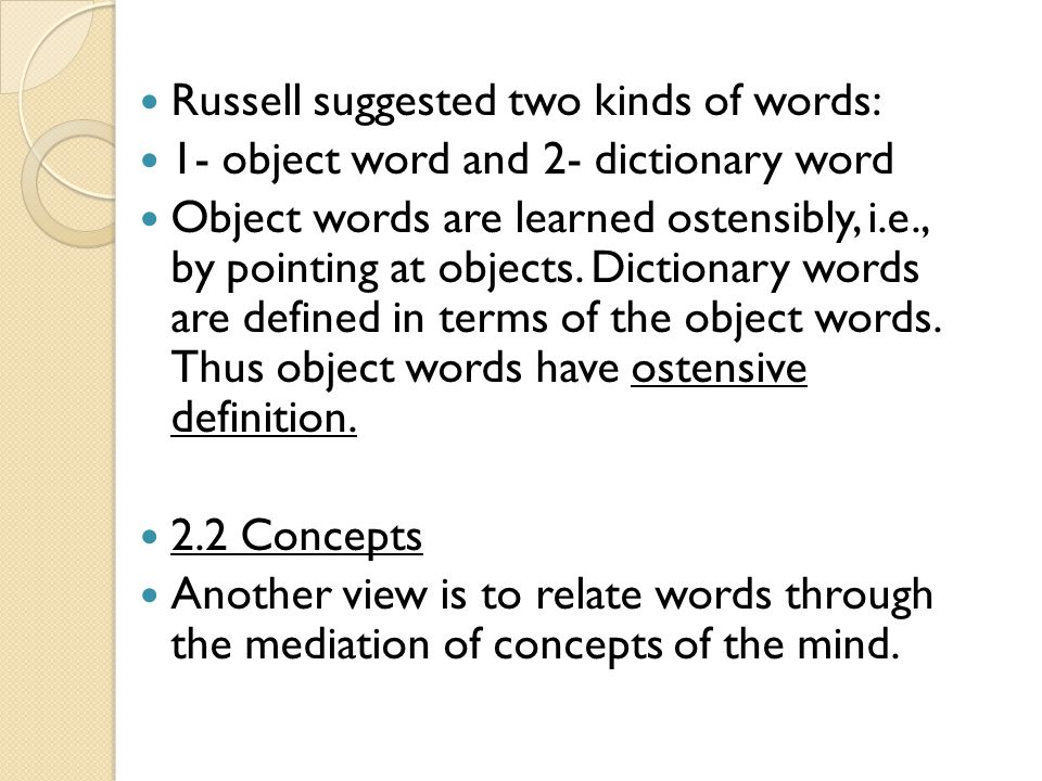 Russell suggested two kinds of words: