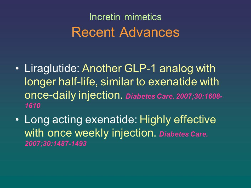Incretin mimetics Recent Advances