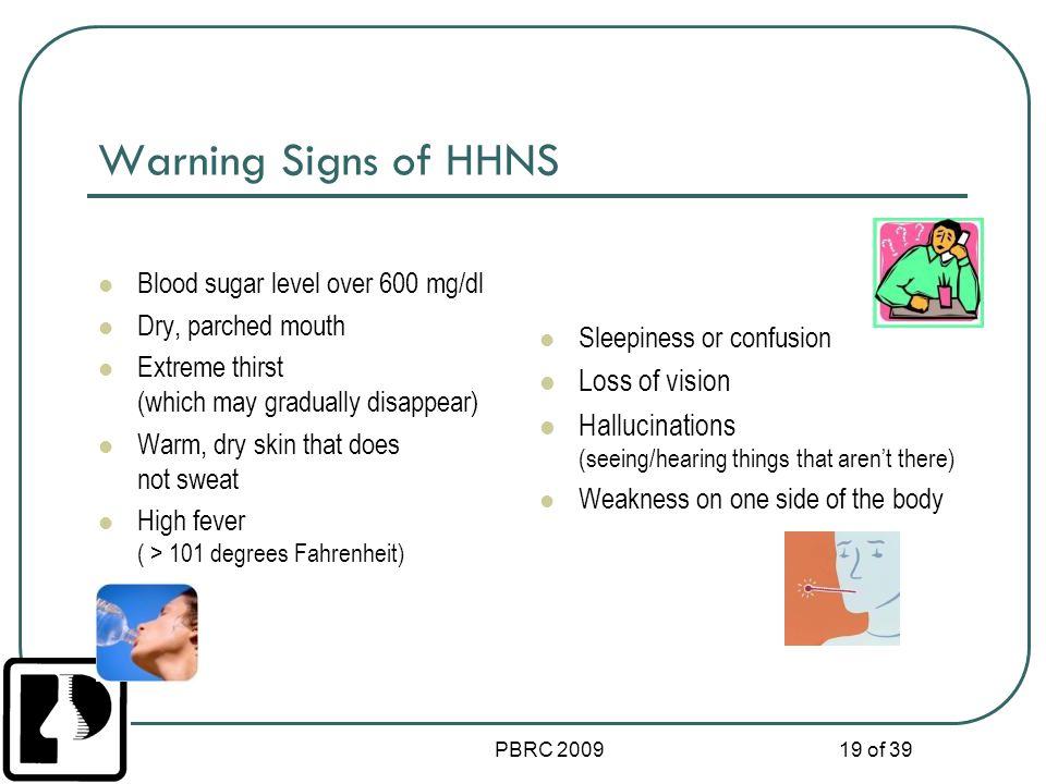 Warning Signs of HHNS Loss of vision