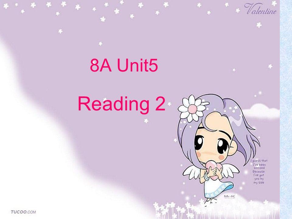 8A Unit5 Reading 2