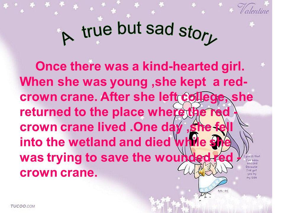 A true but sad story