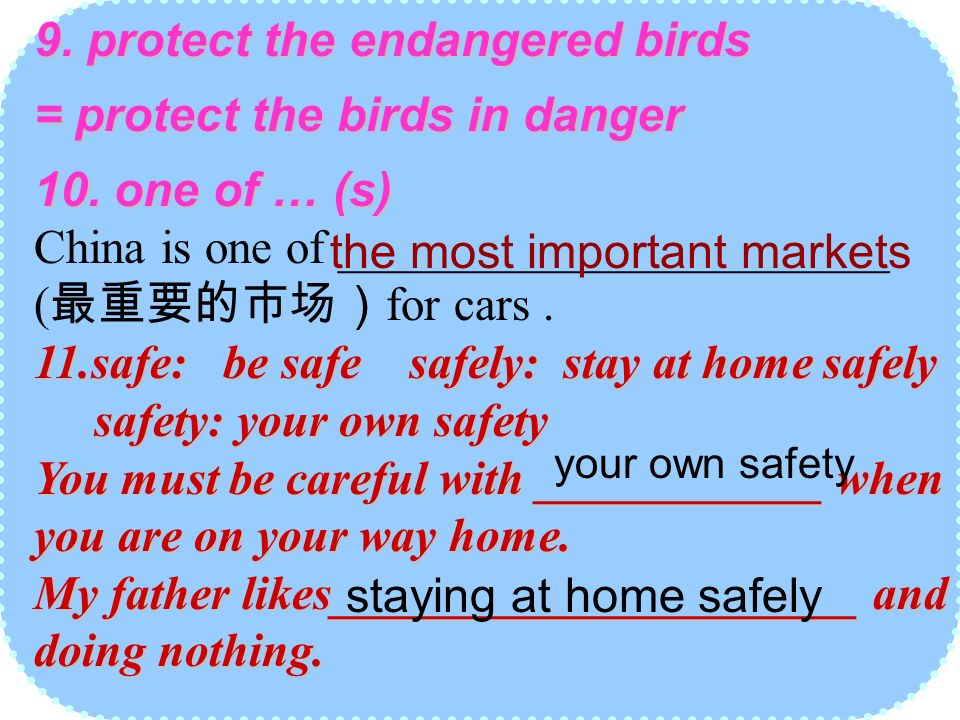9. protect the endangered birds = protect the birds in danger