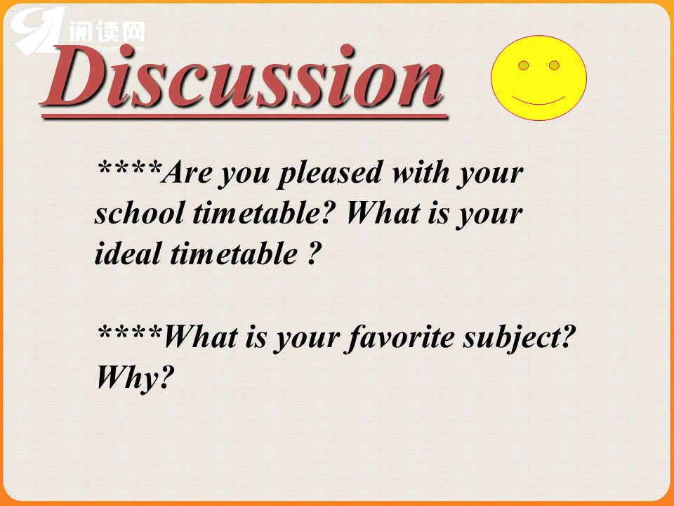 Discussion ****Are you pleased with your school timetable.
