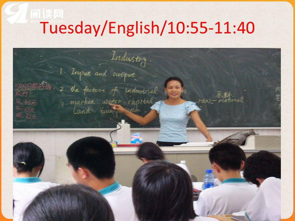 Tuesday/English/10:55-11:40