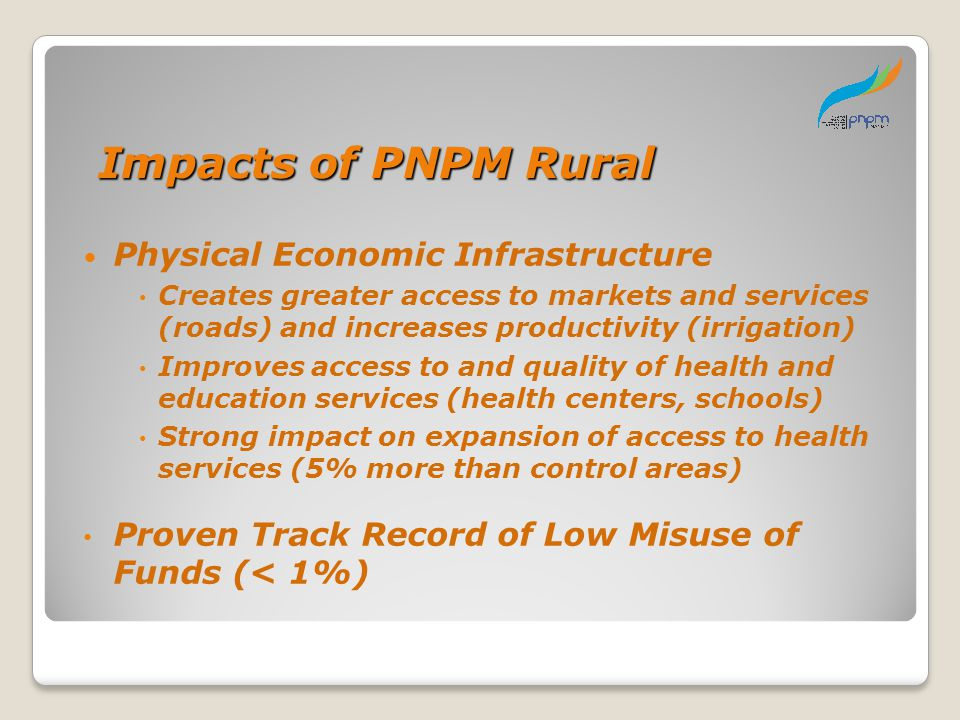 Impacts of PNPM Rural Physical Economic Infrastructure