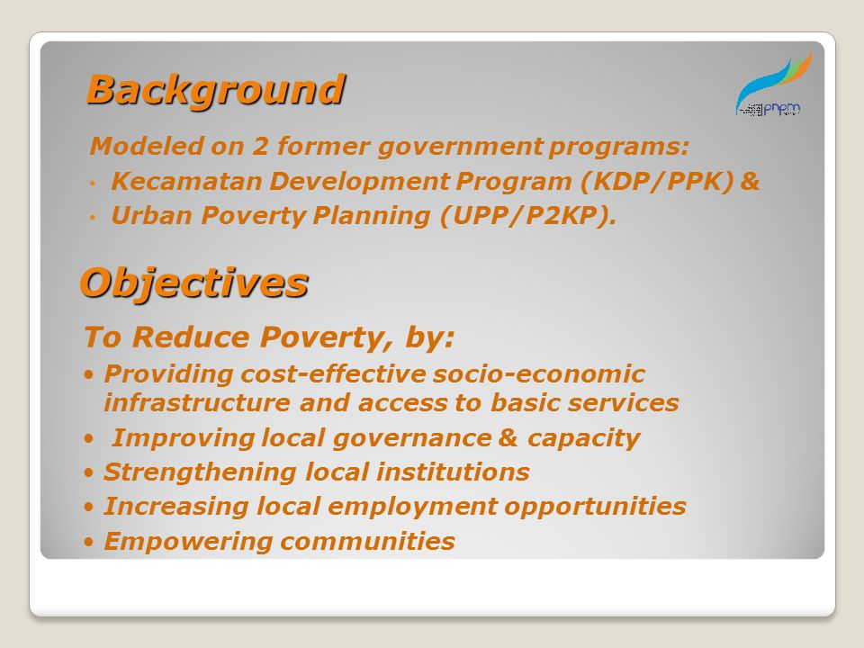 Background Objectives To Reduce Poverty, by: