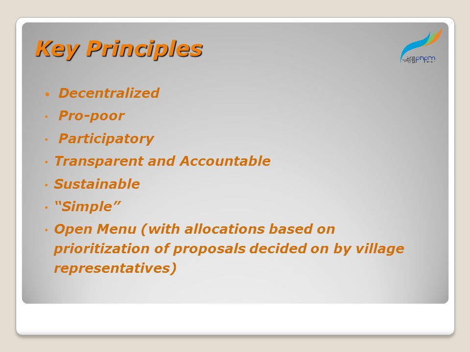Key Principles Decentralized Pro-poor Participatory